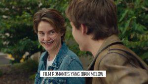 SUKA FILM ROMANTIS YANG MELOW? COBA NONTON FILM-FILM INI DEH