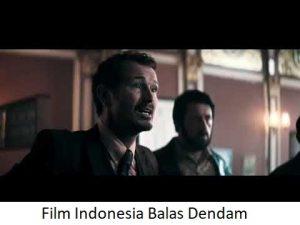 BALAS DENDAM GAK BAIK, TAPI KALAU NONTON FILM TENTANG BALAS DENDAM NO PROBLEM!